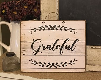 Grateful Sign,Inspirational Quote,Farmhouse Decor,Rustic Grateful Sign,Wood Sign