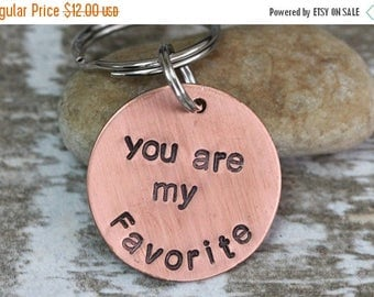 You Are My Favorite / Key Chain / Just Because Gift / Anniversary / Husband / Wife / Spouse / Children / BFF / Copper / Handmade B039