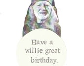 Have A Willie Great Birthday Card | Funny Willie Nelson Country Music Humor Pun
