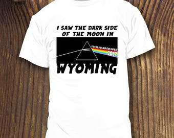 Total Solar Eclipse Wyoming Shirt Concert Festival Star Party Tshirt Viewing Party Bar Casper Dark Side
