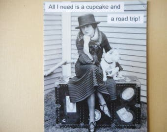Vintage photo magnet All I need is a cupcake and a road trip Victorian girl travel trunk dog