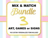 Mix and Match Any 3 (Three) Art, Shower Games or Signs, Choose Your Own Bundle, Baby Shower or Bridal Bundle, No Custom Items, DIY Printable
