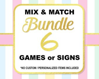 Mix and Match Any 6 (Six) Shower Games or Signs, Choose Your Own Bundle, Baby Shower or Bridal Shower Bundle, No Custom Items, PRINTABLE
