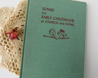 1958 Songs for Early Childhood at Church and Home. Ann Eshner. The Westminster Press. Children's Songbook. Kid's Music Book. Homeschooling.