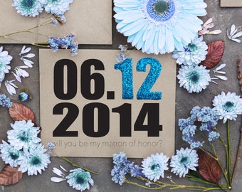 Will You Be My Bridesmaid Card with Wedding Date