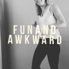 FunAndAwkward