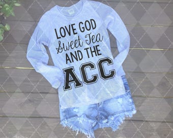 Love God, Sweet Tea, and the ACC SVG, PNG, and Studio Cut File