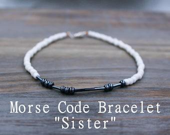 Sister Morse Code Bracelet - Sister Bracelet Morse Code - Beaded Bracelet for Sister - Personalized Gift for Sister - Sister Gift Idea