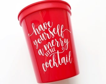 Have Yourself A Merry Little Cocktail Party Cups / Christmas Party Cups / Holiday Party / Cocktail Cups / Cocktail Party / Plastic Cups
