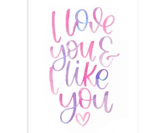 I Love You and I Like You Parks and Rec-Inspired Print