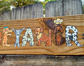 Custom Name in Dog Letters on wood sign