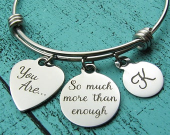 enough bracelet, inspirational gift for women, you are so much more than enough, encouragement recovery gift, survivor, I am enough jewelry