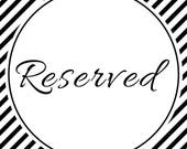 Reserved for Hannah