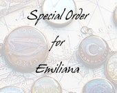 Special Order for Emiliana