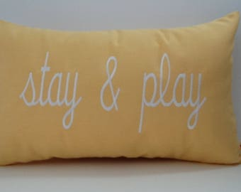 STAY AND PLAY Pillow Cover|Sunbrella Indoor Outdoor Buttercup|Farmhouse Pillow Cover|Embroidered Decorative Throw Pillow Cover|Oba Canvas
