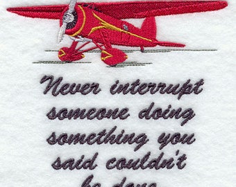 Never Interrupt Someone - Amelia Earhart Quote Embroidered on Plain Weave Cotton Tea Towel // Iron-on Patch // Kona Cotton Fabric Square