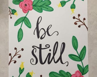 Be Still Wall Art, Be Still Print, Be Still Printables, Hand Lettering