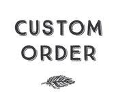 Custom design for Tian