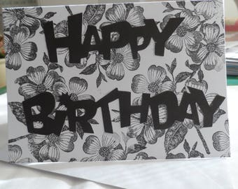 Happy Birthday Card - Birthday Card black and white - Handmade Cards - Any occasion cards - unique cards - Happy Birthday