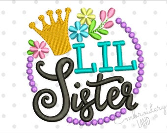 Crown Lil Sister with Flowers Machine Embroidery Design 4x4 5x7 6x10 hoop SA011