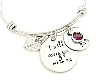 Personalized I Will Carry You With Me Bracelet - Hand Stamped Expandable Bangle - Miscarriage, Remembrance, Pregnancy, Infant, Child Loss