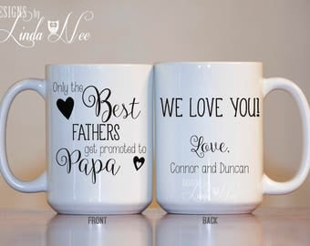 Personalized Only the BEST FATHERS get promoted to Papa Mug, Father's Day Mug, Papa Birthday, Baby Reveal Gift,Birth Announcement,Mug MPH78