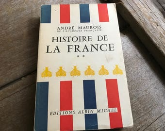 1958 Histoire De La France by Andre Maurois, French Text, First Edition, Soft Cover