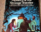 Mystery of the Strange Traveler by Phyllis A. Whitney 1974 edition