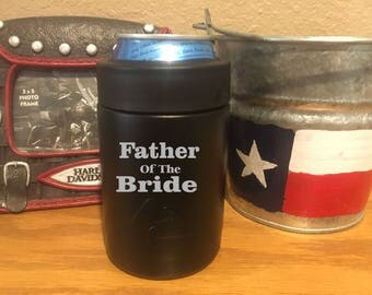 Father of the Bride Personalized Laser Engraved Ozark Can Cooler - The perfect camping and sporting gift