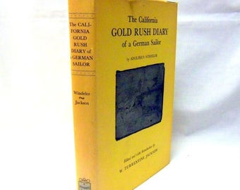 Summer Sale The Califorinia GOLD RUSH DIARY of a German Soldier