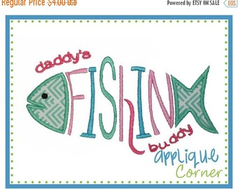50% Off INSTANT DOWNLOAD Daddy's Fishing Buddy applique design in digital format for embroidery machine by Applique Corner