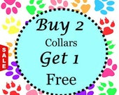 Sale - 50% Off - Buy Two Standard Collars - Get One Free Standard Collar