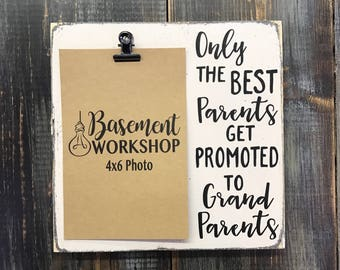 Only the best parents get promoted to grandparents - photo block - rustic wood picture frame  - customizable - baby announcement - baby gift