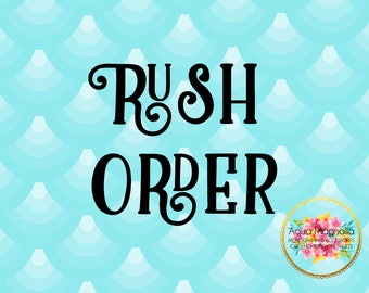 RUSH ORDER - Move Up Processing Time to 1-3 Business Days - This Does NOT Apply to Shipping Time