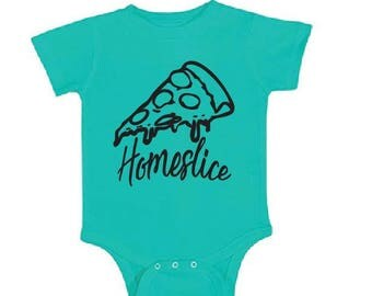 Homeslice Baby Onesie. Custom Colors Body Suit. Pizza Shirt. Coming Home Outfit. Baby Shower Gift