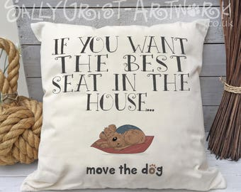 Cushion - If you want the best seat in the house....move the dog!