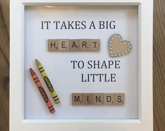 It Takes A Big Heart To Shape Little Minds- Teacher Gift Frame