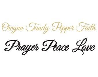 Owynn, Tandy, Pepper, Faith, Prayer, Peace, Love Metal Signs