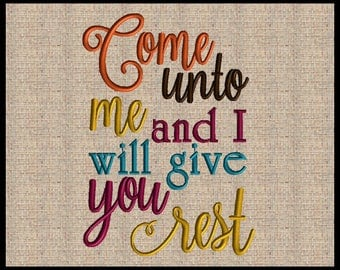 Come unto me and I will give you rest Matthew 11:29 Embroidery Design Scripture Design Bible Verse Embroidery Design 4x4 and up 6 sizes