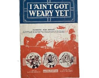 "Vintage 1918 Sheet Music ""I Ain't Got Weary Yet"" World War I Patriotic War Edition Scrapbooking Music Decor Sheet Music Art Paper Flowers"