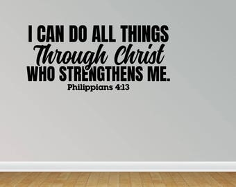 Wall Decal I Can Do All Things Through Christ Who Strengthens Me Philippians 4:13 Wall Sticker Bible Scripture Wall Art (JP305)