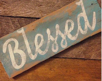 Blessed reclaimed wooden sign decor