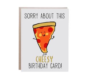 Pizza Birthday Card, Birthday Card, Pizza, Punny Birthday Card, Punny, Cheesy Card