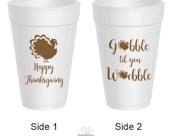 Thanksgiving Gobble Till You Wobble Styrofoam Cups, 10 count