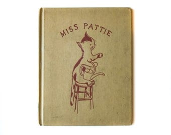 Miss Pattie | Vintage Children's Book | 1954 | Ex Library Book | Written and Illustrated by Robert Bright