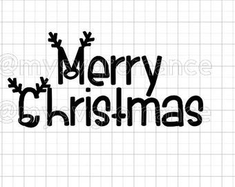 Merry Christmas - Reindeer Antlers - Rudolph Nose - SVG -  Cutting File - Cute Font - Cricut - Cameo