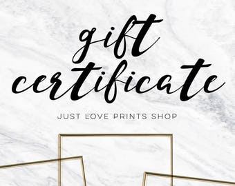 Gift Certificate to Just Love Prints | Choose Your Value