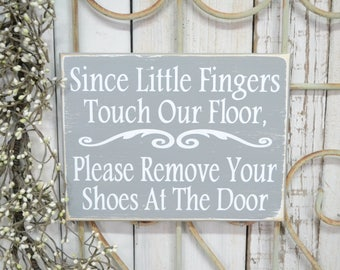 READY TO SHIP~    Since little fingers touch our floor please remove your shoes at the door, 10x7.5 Solid Wood Sign, Choose color & hanger