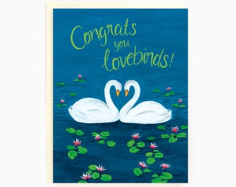 Congrats you lovebirds! - Wedding - Engagement - Swans - Greeting Card