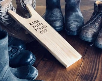 Kick Your Boots Off Boot Jack, Birthday Gift, Retirement Gift, Fathers Day Gift for Dad, Grandpa, Husband, Police, Firefighter, Farmer
